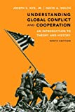 Understanding Global Conflict and Cooperation: An Introduction to Theory and History Plus MySearchLab with eText -- Access Card Package (9th Edition)