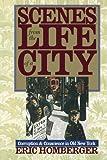 Scenes Life City