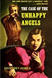 img - for The Case of the Unhappy Angels by Geoffrey Homes (2015-07-30) book / textbook / text book