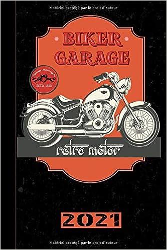Biker Garage Retro Motor 2021: Français! Calendrier, agenda et