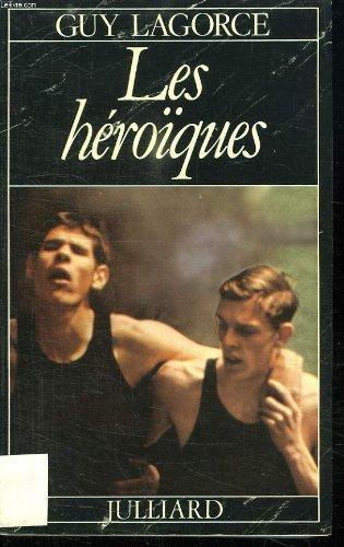 LES HEROIQUES.