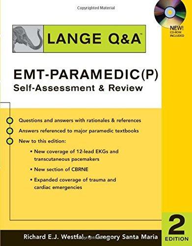 Lange Q & A: EMT-Paramedic (P) Self Assessment and Review, Second Edition: Self-Assessment and Review by Richard Westfal - Santa Maria Mall