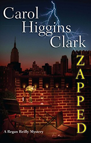 Zapped (Regan Reilly Mysteries, No. 11): A Regan Reilly Mystery
