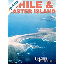 Globe Trekker - Chile & Easter Island