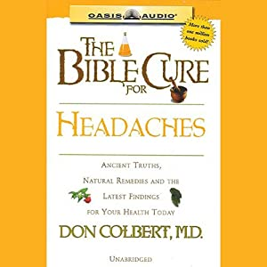 The Bible Cure for Headaches Audiobook