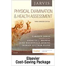 Physical Examination and Health Assessment + Health Assessment Online for Physical Examination and Health Assessment Canadian Edition Package, 3e