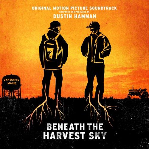 Beneath The Harvest Sky (Original Motion Picture Soundtrack)