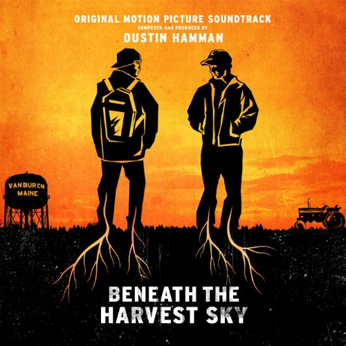 Beneath the Harvest Sky (2013) Movie Soundtrack