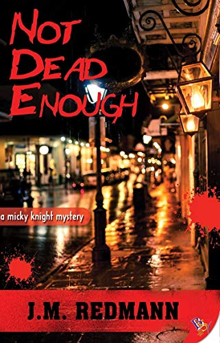 Not Dead Enough (Micky Knight Mysteries Book 10) by [Redmann, J.M.]