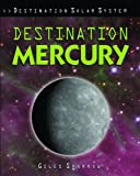 Destination Mercury, Giles Sparrow, 1435834550