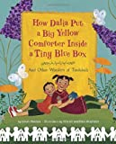 img - for How Dalia Put a Big Yellow Comforter Inside a Tiny Blue Box: And Other Wonders of Tzedakah book / textbook / text book