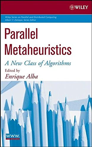 Parallel Metaheuristics: A New Class of Algorithms by Wiley-Interscience