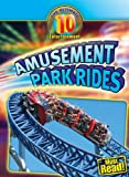 Amusement Park Rides (Ultimate 10 (Library))