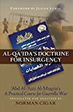 img - for Al-Qa'ida's Doctrine for Insurgency: Abd al-Aziz al-Muqrin's A Practical Course for Guerrilla War by Norman Cigar (2008-12-01) book / textbook / text book