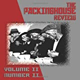 The Packinghouse Review, Rick Garza and David Dominguez, 1452812799