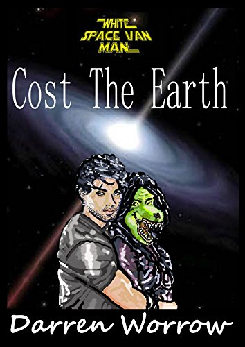Cost the Earth (White Space Van Man Book 5)