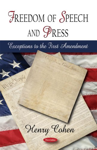Freedom of Speech and Press: Exceptions to the First Amendment
