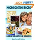 Mood Boosting Foods with Mood Boosting Recipes (Healing Foods Series)
