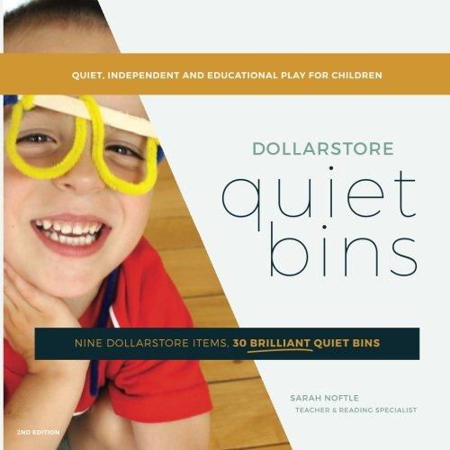Dollarstore Quiet Bins: Nine dollarstore items, 30 brilliant quiet bins