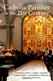 img - for Catholic Parishes of the 21st Century book / textbook / text book