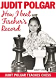 How I Beat Fischer's Record