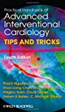 img - for Practical Handbook of Advanced Interventional Cardiology: Tips and Tricks by Thach Nguyen (2013-01-22) book / textbook / text book