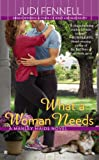 What a Woman Needs, Judi Fennell, 0425268306