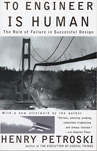 Pdf Home To Engineer Is Human: The Role of Failure in Successful Design