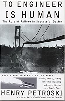 To Engineer Is Human: The Role Of Failure In Successful Design por Henry Petroski epub