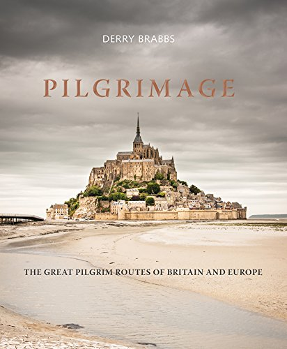Price comparison product image Pilgrimage: The Great Pilgrim Routes of Britain and Europe