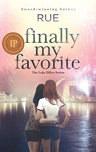 Finally My Favorite: A Romantic Comedy (The Lake Effect Series Book 3)