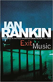 Exit Music (A Rebus Novel)