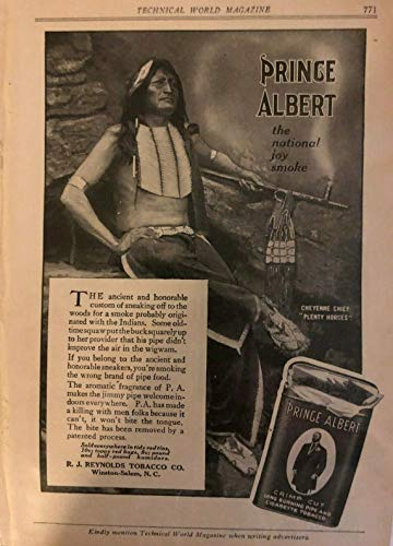 (1914 Prince Albert Tobacco Cigarette Advertisement Native Chief Peace Pipe)