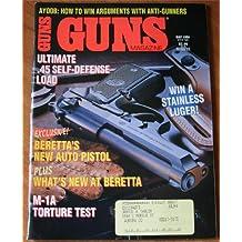 Guns Magazine May 1994 Vol. XXXX No. 5 473: Ultimate .45 Self Defense Load
