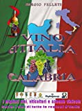 Image de Vino d'Italia - Calabria (Italian Edition)