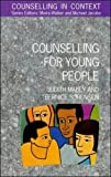 img - for Counselling For Young People (Counselling in Context) book / textbook / text book