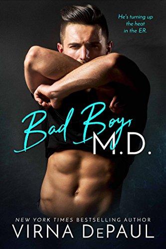 Bad Boy M.D. (Bad Boy Doctors Book 1) by [DePaul, Virna]