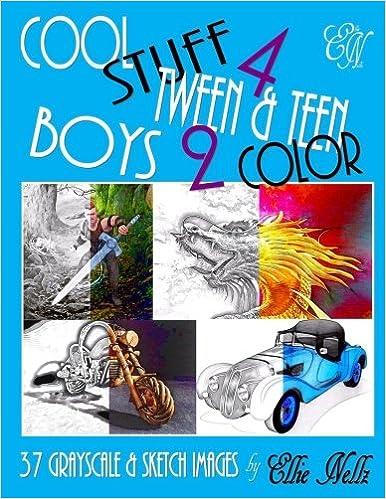 Cool Stuff 4 Tween & Teen Boys 2 Color: Ellie Nellz: 9781540478719 ...