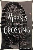 Moon's Crossing, Barbara Croft, 0618341536