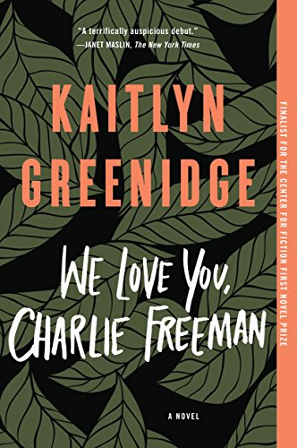 We Love You, Charlie Freeman: A ()