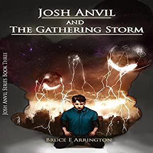 Josh Anvil and the Gathering Storm Audiobook