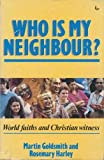 img - for Who is My Neighbour book / textbook / text book