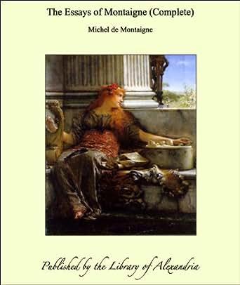the complete essays of montaigne amazon
