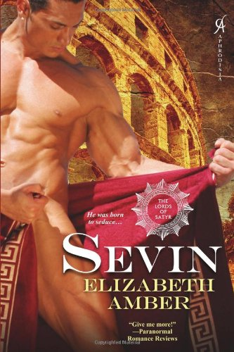 Sevin: The Lords of Satyr by Aphrodisia