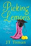 Picking Lemons: A C.J. Whitmore Mystery (C.J. Whitmore Mystery Series Book 1)
