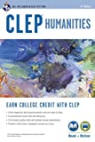 CLEP? Humanities Book + Online (CLEP Test Preparation) by Robert Liftig Ph.D. (2012-04-24)