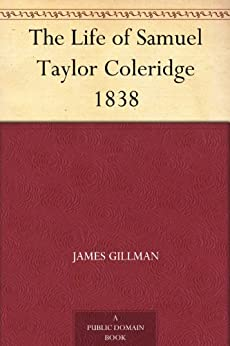 an introduction to the life and history of samuel taylor coleridge Samuel taylor coleridge was one of the great writers and thinkers of the romantic revolution this introduction discusses his poems, his literary criticism and his life coleridge emerges as an immensely self-aware, witty and charismatic writer in the context of the literary, political, religious and scientific thinking of his time.