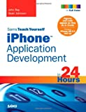 Sams Teach Yourself iPhone Application Development in 24 Hours