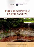 The Ordovician Earth System, Stanley C. Finney and William B. N. Berry, 081372466X