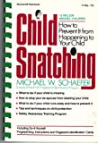 Child Snatching, Michael W. Schaefer, 0070550743